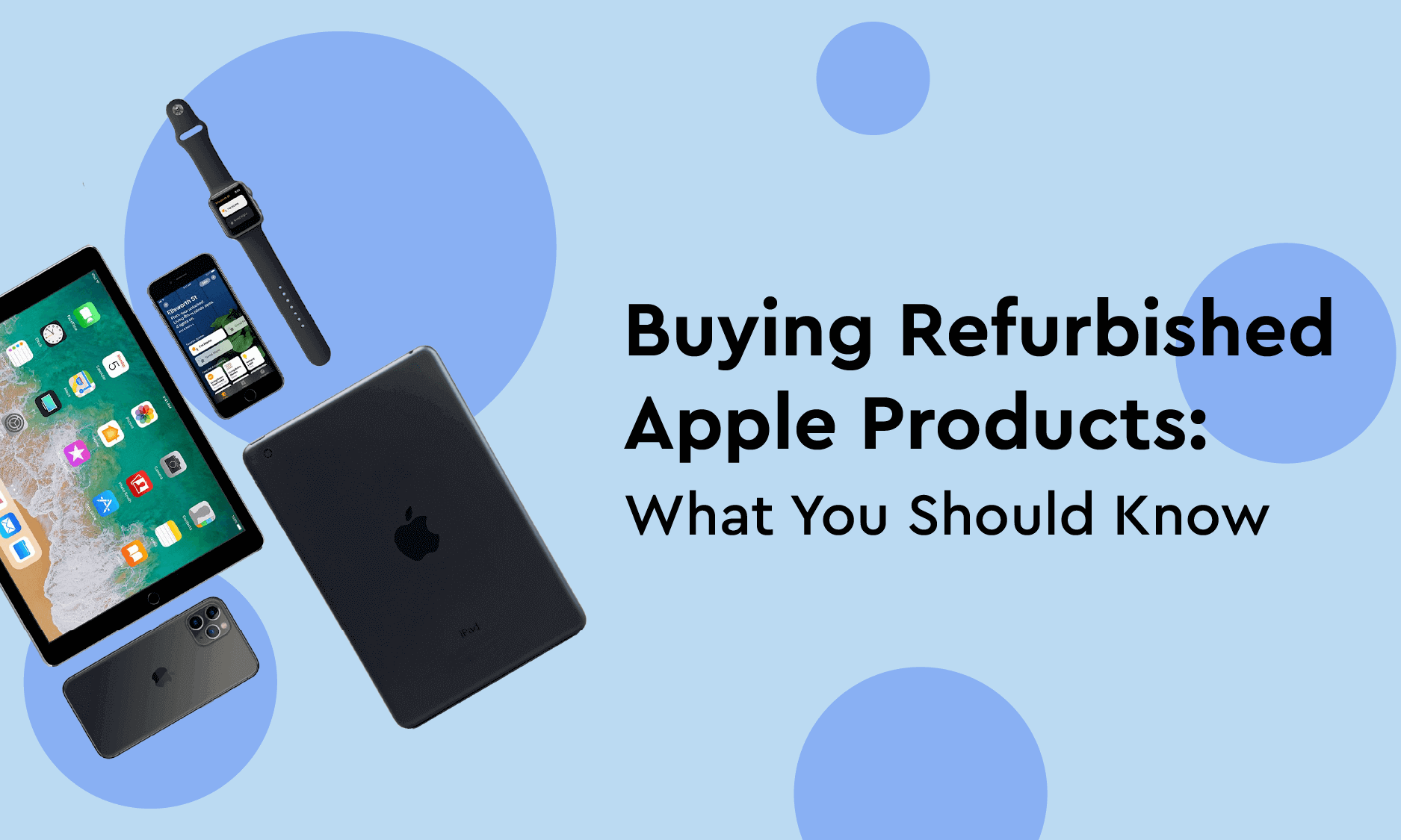 Buying Refurbished Apple Products: What You Should Know