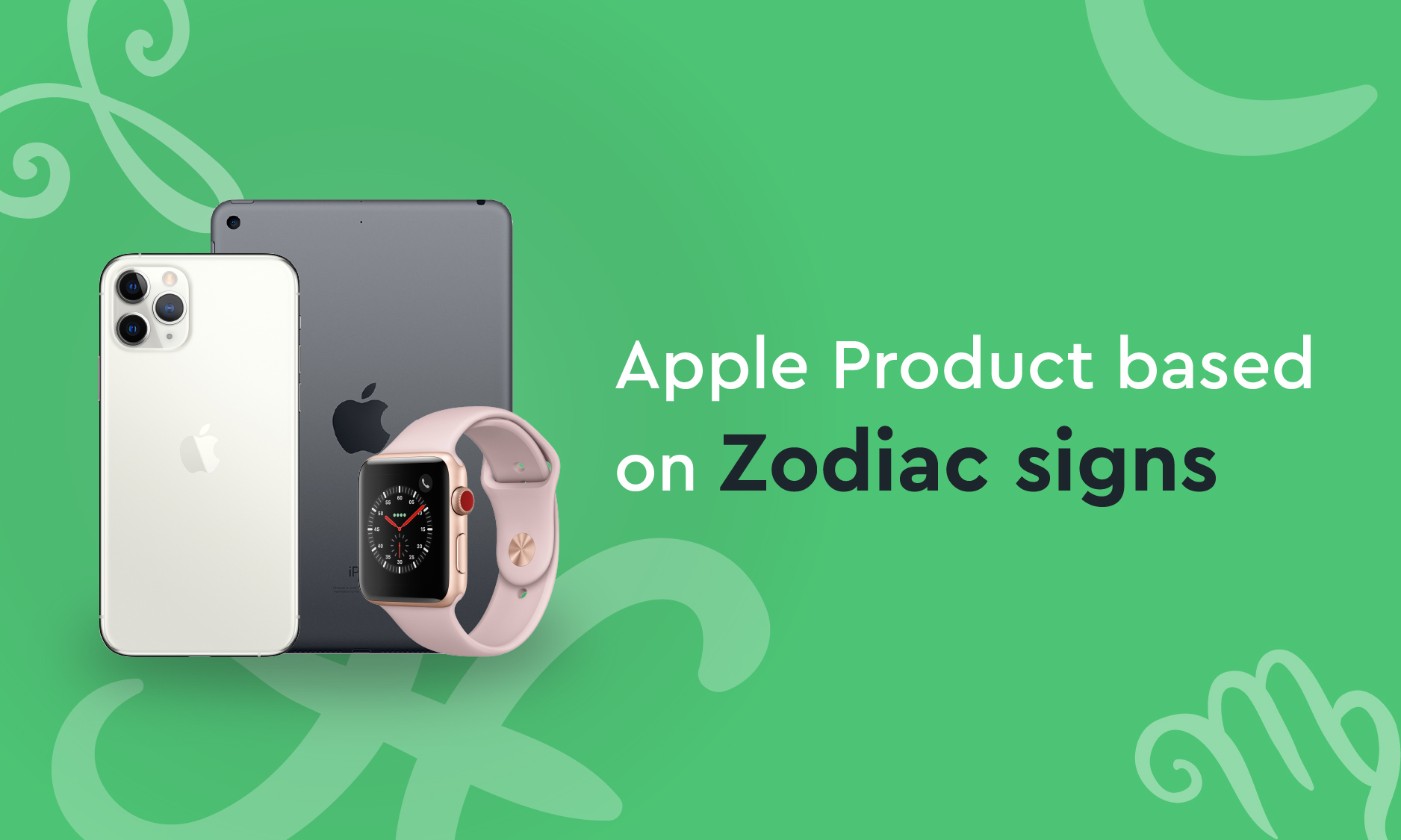 Apple Products Based on Your Zodiac Sign