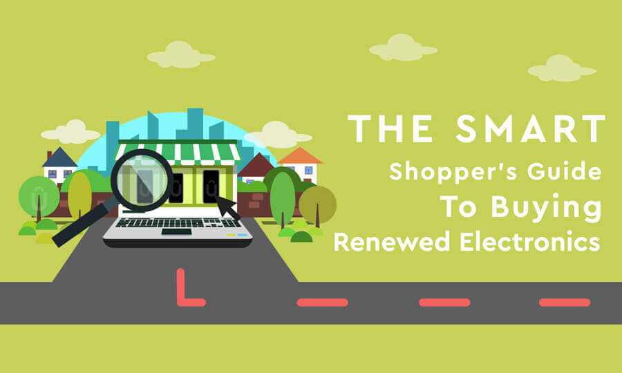 The Smart Shopper's Guide To Buying Renewed Electronics