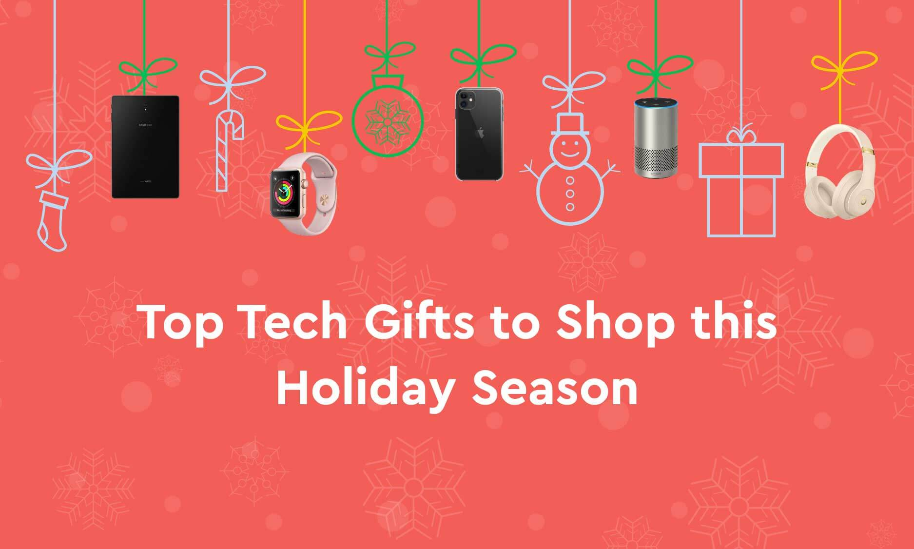 Top Tech Gifts to Shop this Holiday Season