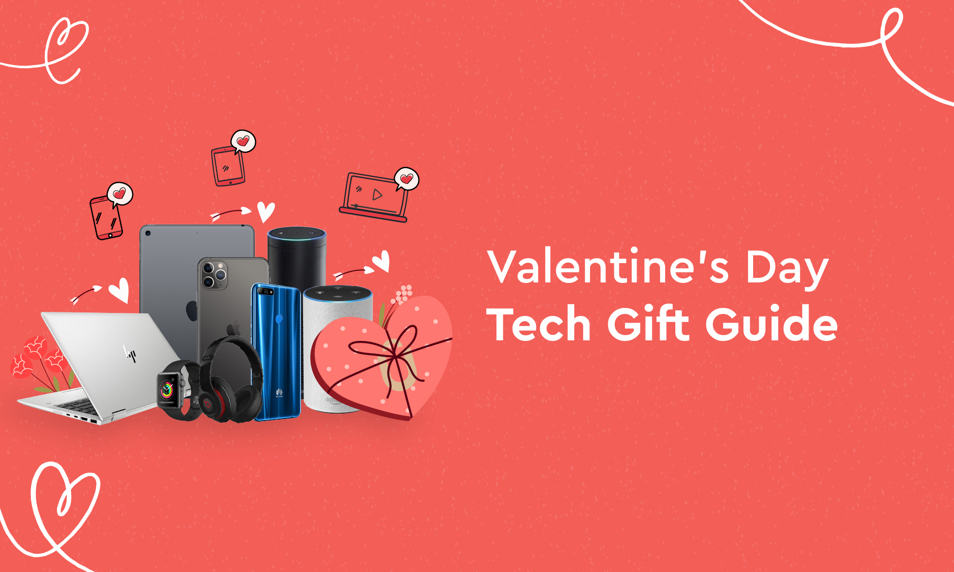 Valentine's Day Tech Gift Guide For Different Personalities